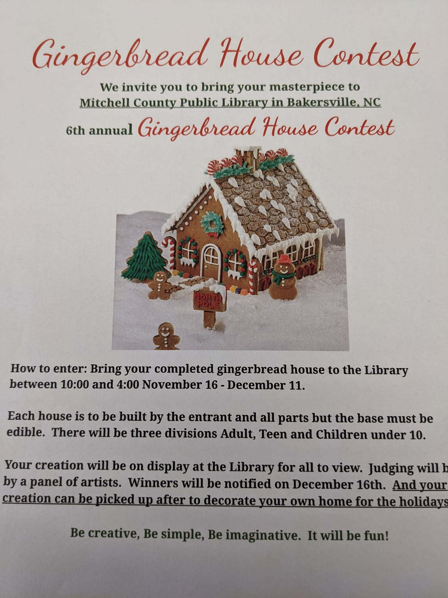 Describes the gingerbread house competition. Houses can be dropped off through Dec. 11