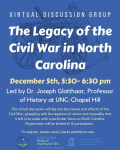 Virtual Discussion with UNC Scholar: The Legacy of the Civil War in North Carolina