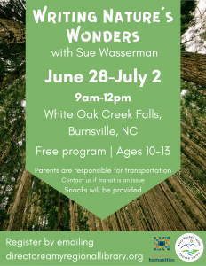 Writing Nature's Wonders with Sue Wasserman (this program requires pre-registration and is NOT at the library but off-site) @ White Oak Creek Falls